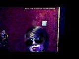 «Webcam Toy» под музыку Контемп (2012) _ - Где-то живёт любовь для нас, Небо откроет бездну синих глаз, Время застынет - даст нам шанс, Как в первый раз.... Picrolla